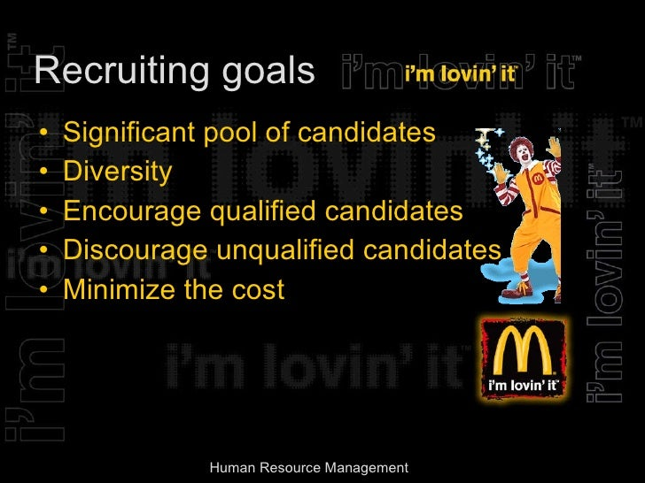 mcdonalds human resource management and recruitment For human resource practitioners, promapp provides the ability to clearly lay out  processes for employee management – from hiring staff to dealing with.