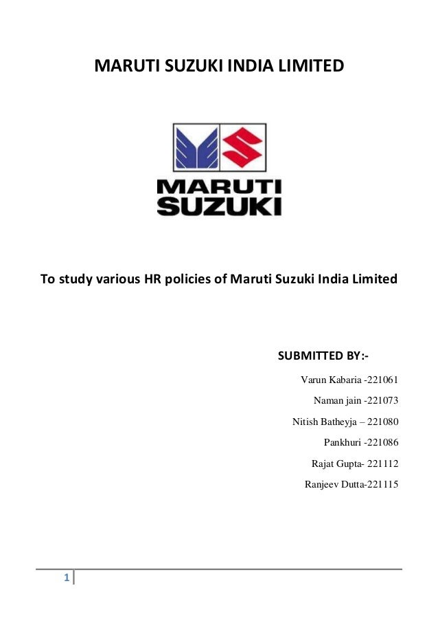 maruti suzuki india limited to study various hr policies of maruti suzuki india limited submitted by