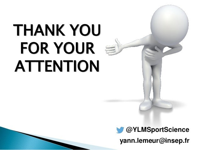 @YLMSportScience THANK YOU FOR YOUR ATTENTION yann.lemeur@insep.fr