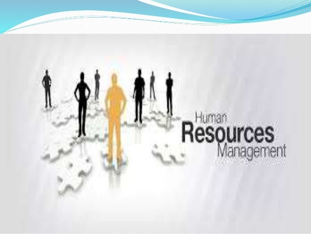 overview of hrm Human resource management day to day you have just been hired to work in the human resource department of a small company you heard about.