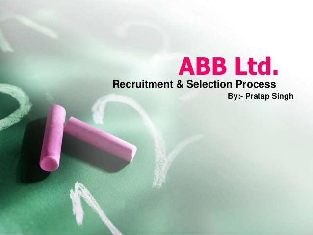 ABB Ltd recruitment & Selection process