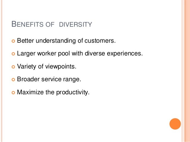 benefits for a multicultural workforce And multiculturalism—have clear benefits however, each also contributes to   part of the workforce1 leveraging this diversity has important implications for the.