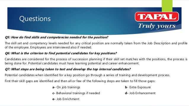 Questions Q8: When it is necessary to hire from outside instead of choosing an internal candidate? Simple, when management...