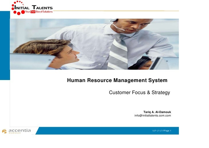 Human Resource Management System               Customer Focus & Strategy                                Tariq A. Al-Damouk...