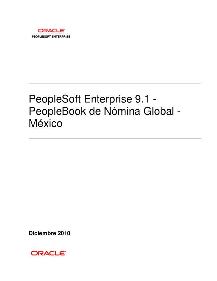 PeopleSoft Enterprise 9.1 -PeopleBook de Nómina Global -MéxicoDiciembre 2010