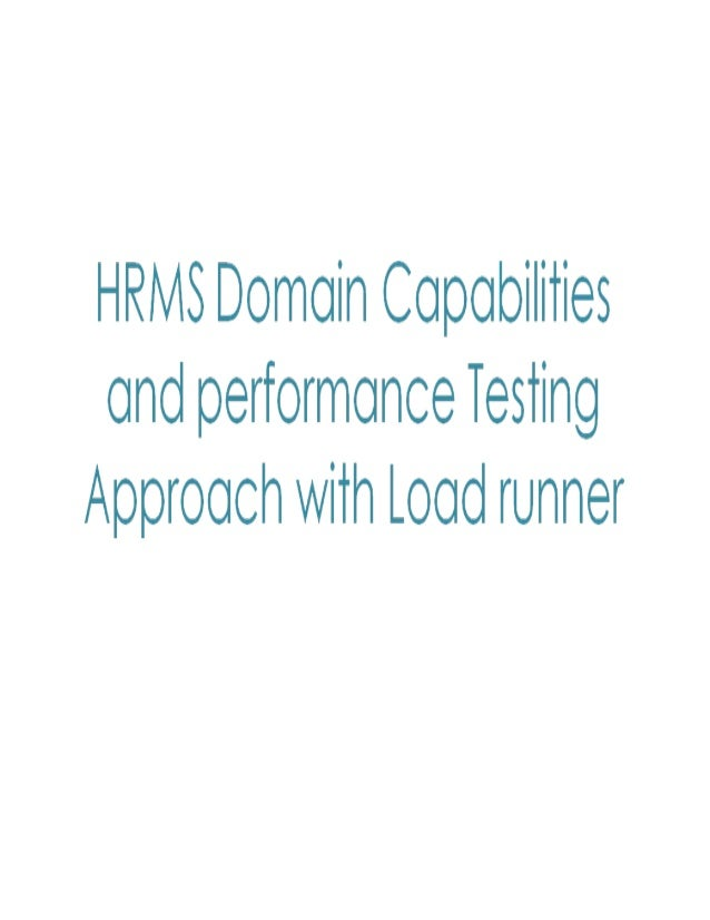 HRMS domain modules with performance testing approach