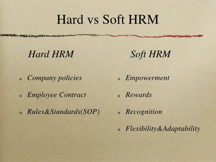 hard and soft hrm