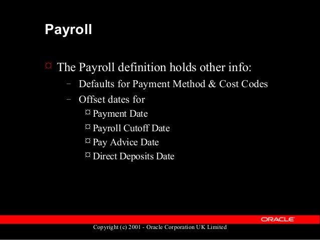 Copyright (c) 2001 - Oracle Corporation UK Limited Time Period & Payroll Diagram pay_all_payrolls_f per_time_periodsPAYROL...