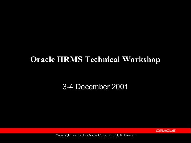 Copyright (c) 2001 - Oracle Corporation UK Limited Introductions  Your Name ?  Job & what department ?  How long have y...