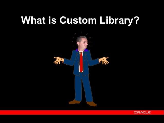 Agenda  Introduction  Uses of Custom Library  Custom.pll  Coding Standards  Trigger points  Schemas  Directory stru...