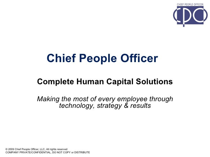 Chief People Officer Complete Human Capital Solutions Making the most of every employee through technology, strategy & res...