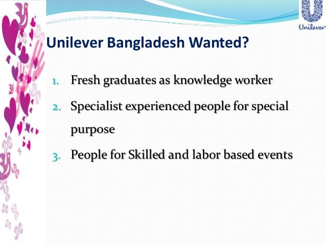 unilever recruitment and selection process View essay - hrm_unilever+bangladesh from fin 101 at university of dhaka recruitment and selection process in unilever bangladesh limited a report on recruitment and.