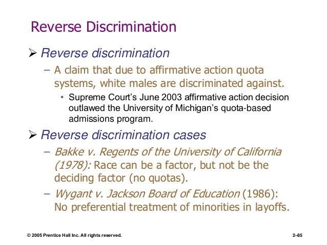 affirmative action vs reverse discrimination Reverse discrimination refers to the fact that some whites and males are hurt by  affirmative action this means that a specific person didn't get something.