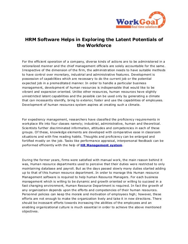 HRM Software Helps in Exploring the Latent Potentials of                     the WorkforceFor the efficient operation of a...