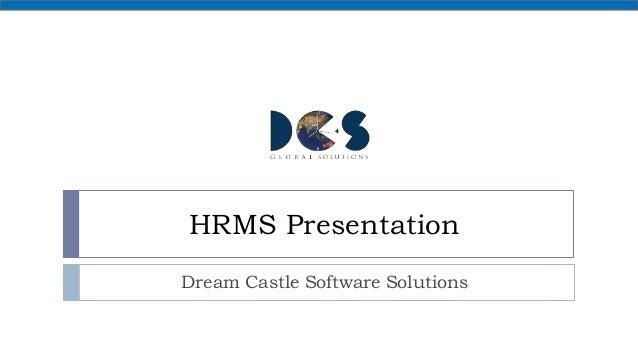 HRMS Presentation Dream Castle Software Solutions