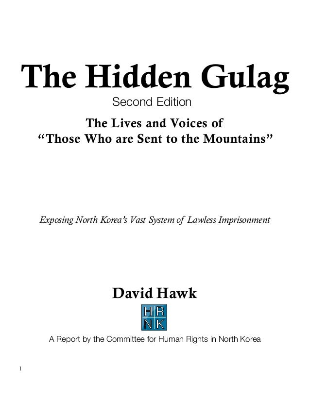 """The Hidden Gulag                       Second Edition           The Lives and Voices of    """"Those Who are Sent to the Moun..."""