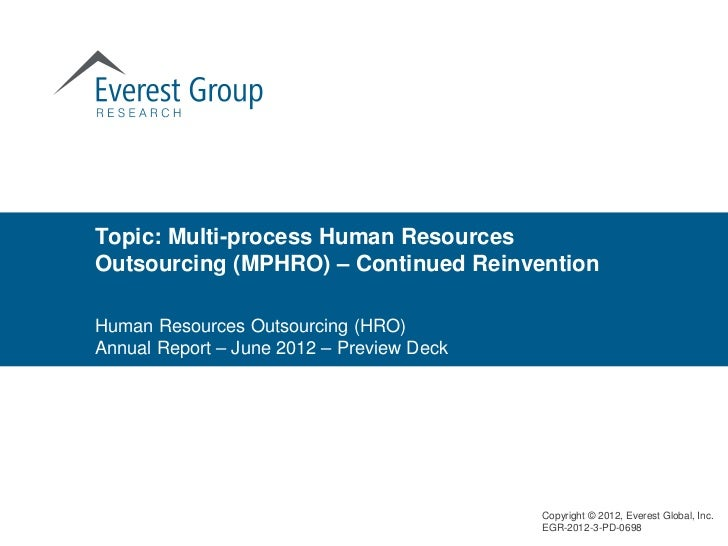 Topic: Multi-process Human ResourcesOutsourcing (MPHRO) – Continued ReinventionHuman Resources Outsourcing (HRO)Annual Rep...