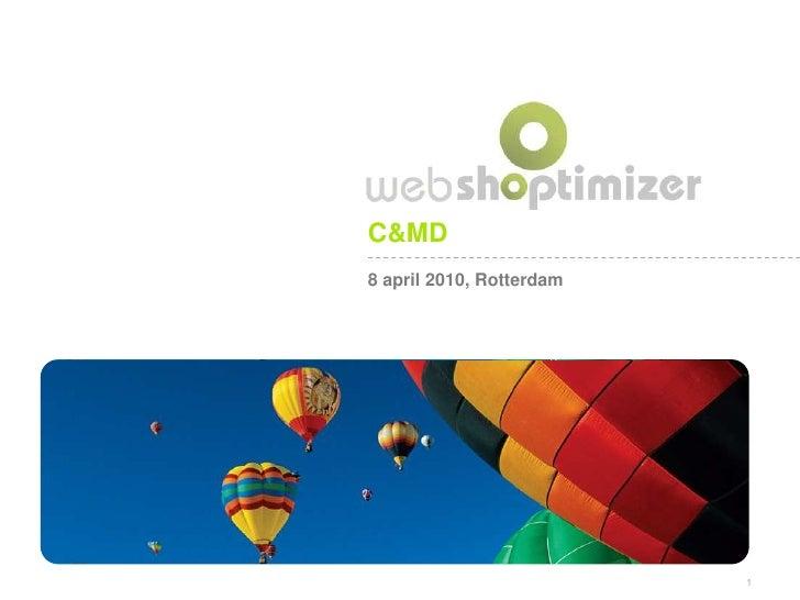 C&MD<br />8 april 2010, Rotterdam<br />1<br />