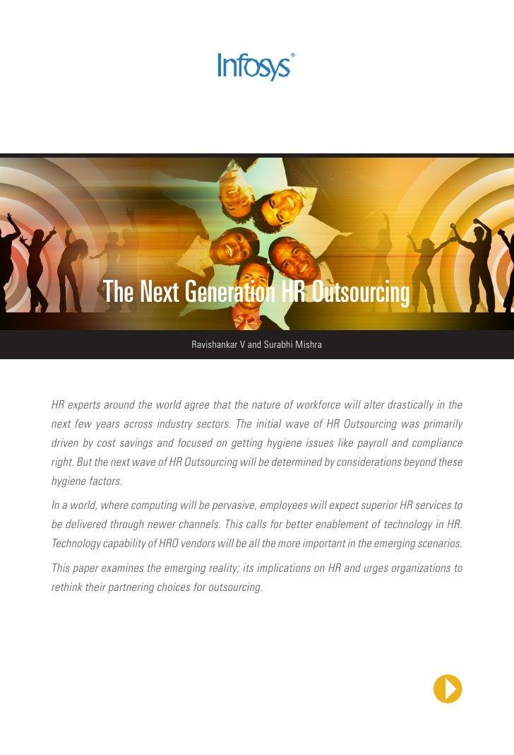 The Next Generation HR Outsourcing                                Ravishankar V and Surabhi MishraHR experts around the wo...