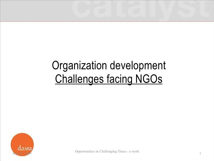Organization development Challenges facing NGOs