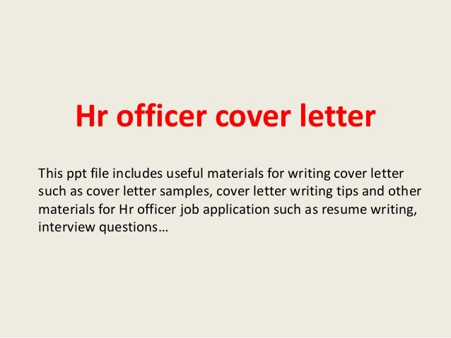 hr officer cover letter this ppt file includes useful materials for writing cover letter such as - Cover Letter To Hr Department