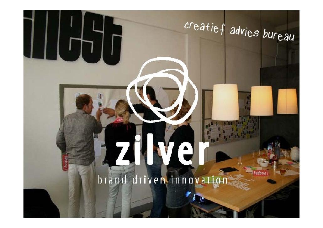 human centred branding HROsept09 Zilver Christa van Gessel Slide 3