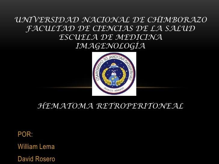 UNIVERSIDAD NACIONAL DE CHIMBORAZO  FACULTAD DE CIENCIAS DE LA SALUD        ESCUELA DE MEDICINA           IMAGENOLOGÍA    ...
