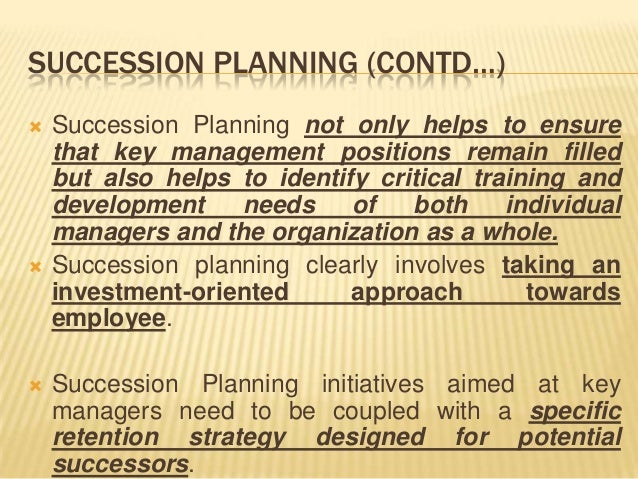 advantages and disadvantages of succession planning Advantages and disadvantages of scenario approaches for strategic foresight  categories are developed to compare the different ways scenarios are performed finally, the advantages and disadvantages of scenario approaches are analysed  suggested citation: suggested citation mietzner, dana and reger, guido, advantages and disadvantages.