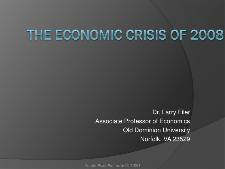 Dr. Larry Filer       Associate Professor of Economics                Old Dominion University                      Norfolk...