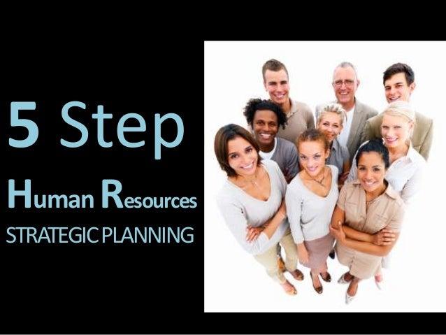 5 Step Human Resources STRATEGICPLANNING