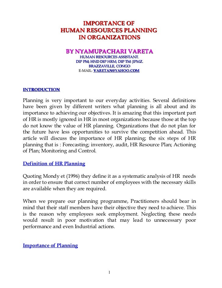 IMPORTANCE OF                HUMAN RESOURCES PLANNING                    IN ORGANIZATIONS                   BY NYAMUPACHAR...