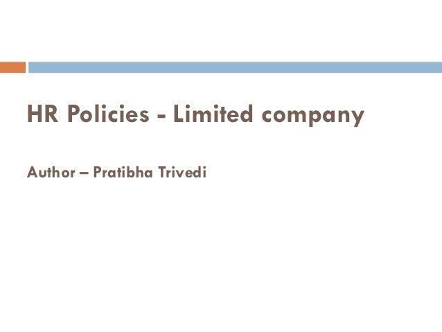 HR Policies - Limited companyAuthor – Pratibha Trivedi