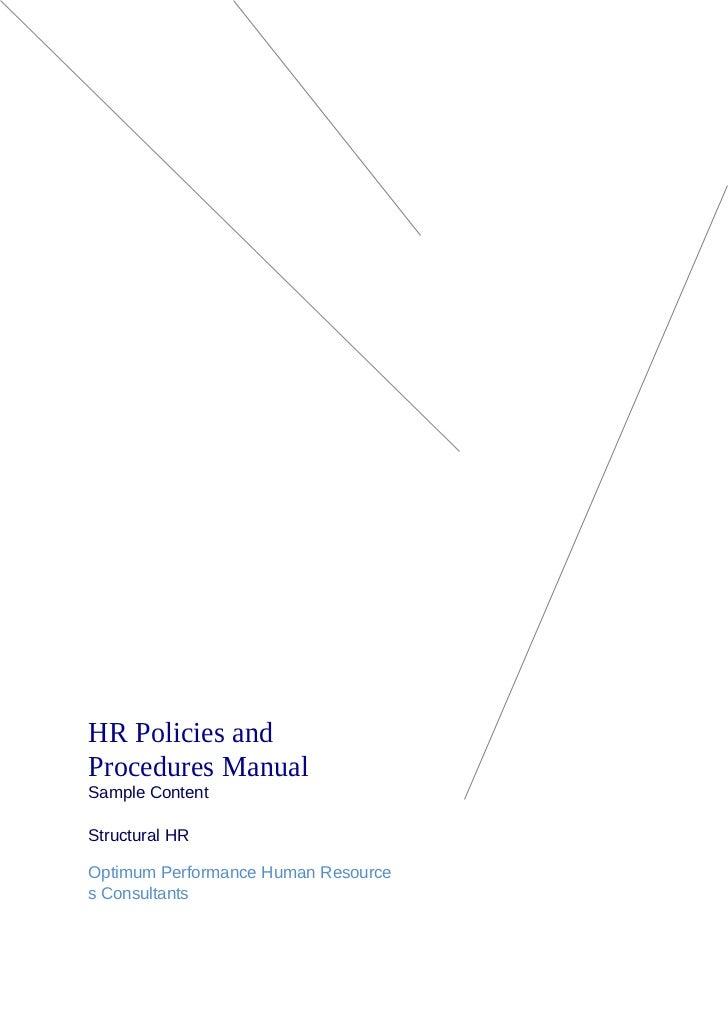 HR Policies andProcedures ManualSample ContentStructural HROptimum Performance Human Resources Consultants