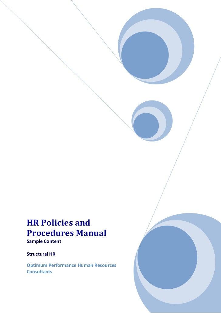 HRPoliciesandProceduresManualSampleContentStructuralHROptimumPerformanceHumanResourcesConsultants