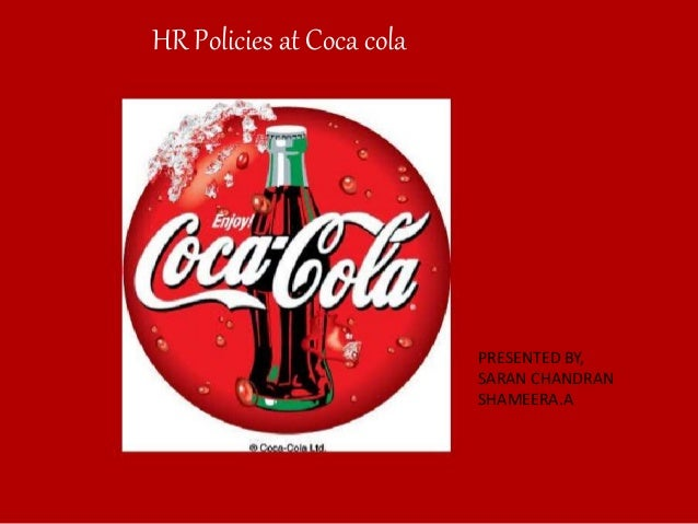 hr restructuring the coca cola Hindustan coca-cola beverages ltd (hccb), the bottling arm of  also  apportion more financial and human resources to frontline and field,.