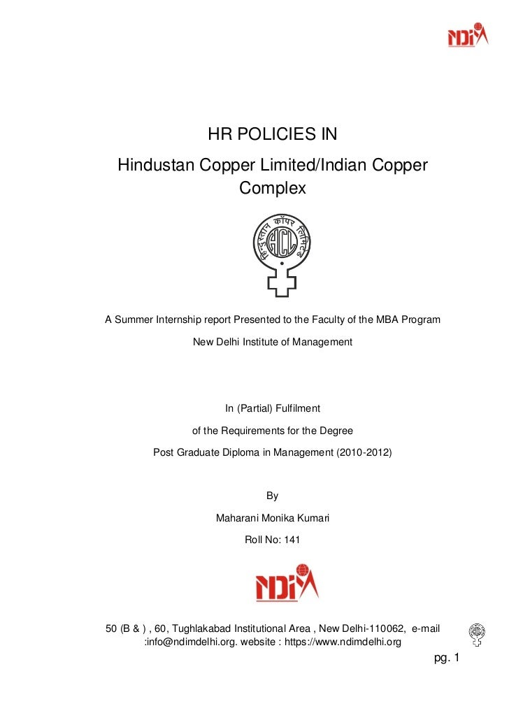 HR POLICIES IN  Hindustan Copper Limited/Indian Copper                ComplexA Summer Internship report Presented to the F...
