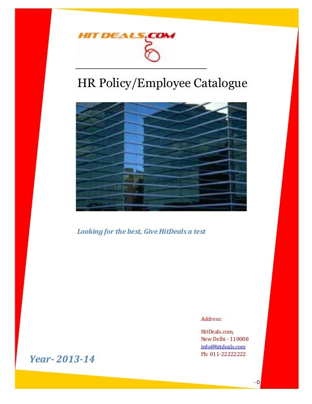 HR Policy/Employee Catalogue         Looking for the best, Give HitDeals a test                                           ...