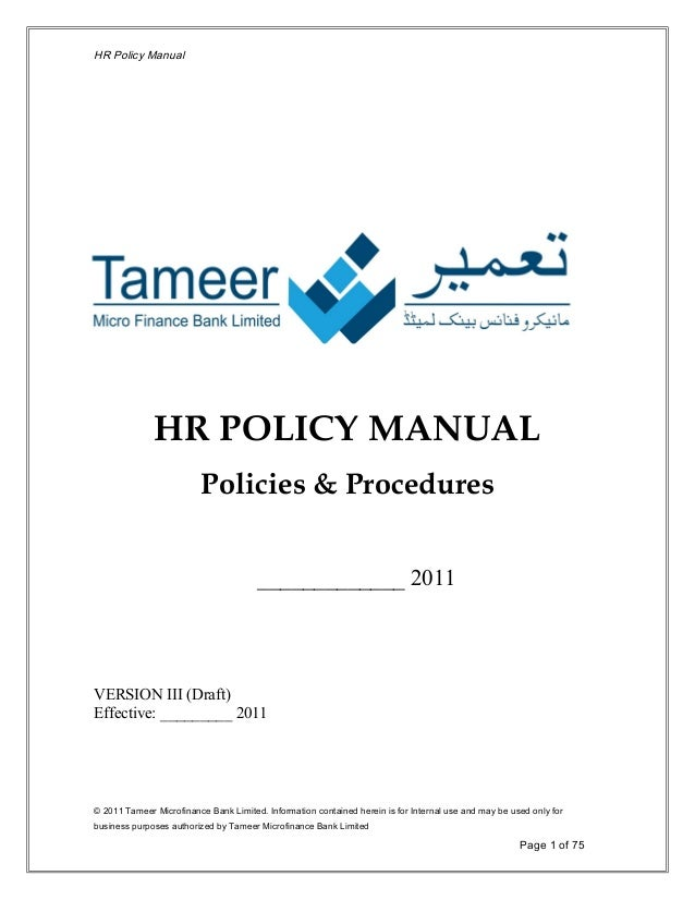 hr policy manual Looking for policy samples do you need sample checklists, procedures, forms, and examples of human resources and business tools to manage your workplace to create successful employees these samples are provided for your personal use in your workplace, not for professional publications.