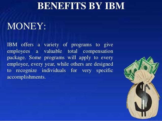 ibm employment benefits Hr practices in ibm india