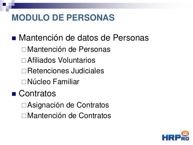  Mantención de datos de Personas Mantención de Personas Afiliados Voluntarios Retenciones Judiciales Núcleo Familiar ...