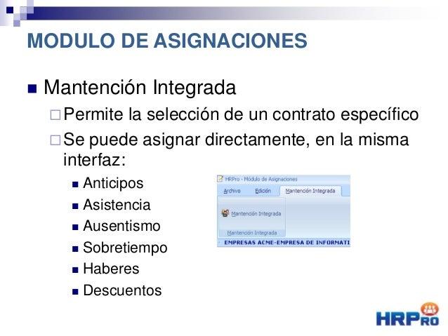  Mantención Integrada Permite la selección de un contrato específico Se puede asignar directamente, en la misma interfa...