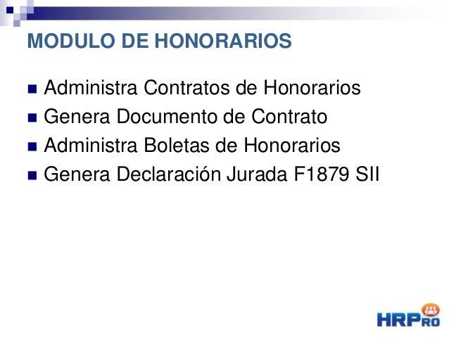  Administra Contratos de Honorarios  Genera Documento de Contrato  Administra Boletas de Honorarios  Genera Declaració...