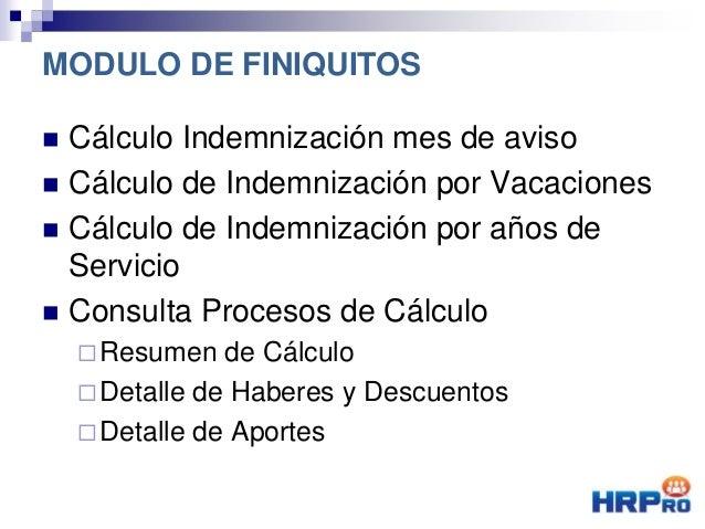  Cálculo Indemnización mes de aviso  Cálculo de Indemnización por Vacaciones  Cálculo de Indemnización por años de Serv...