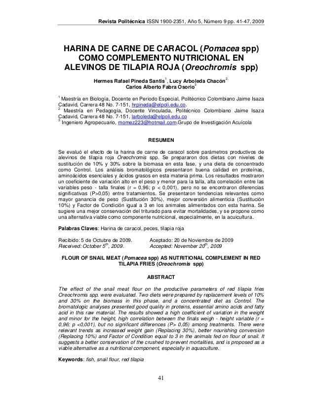 Revista Politécnica ISSN 1900-2351, Año 5, Número 9 pp. 41-47, 2009    HARINA DE CARNE DE CARACOL (Pomacea spp)       COMO...