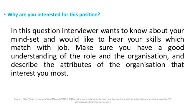 why you are interested in this position