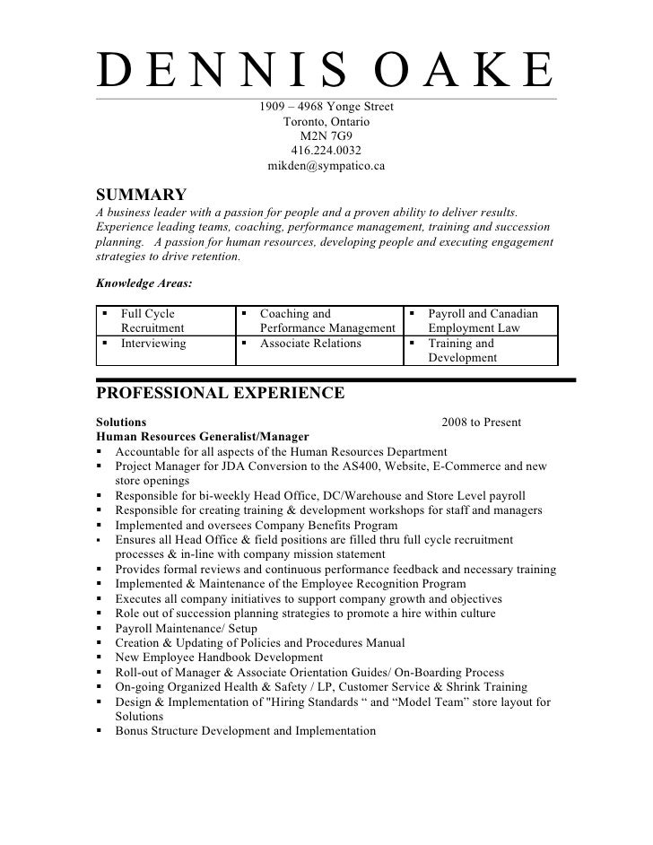 Hr Resume. DENNIS OAKE 1909 U2013 4968 Yonge Street ...  Human Resources Resume Summary