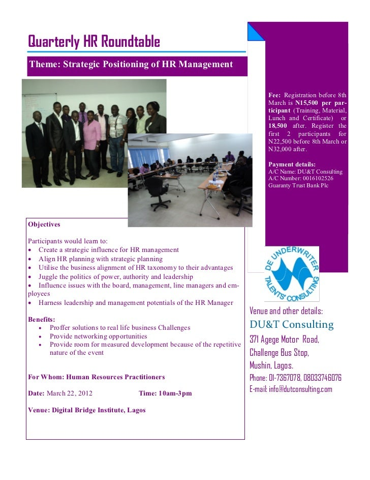 Quarterly HR RoundtableTheme: Strategic Positioning of HR Management                                                      ...