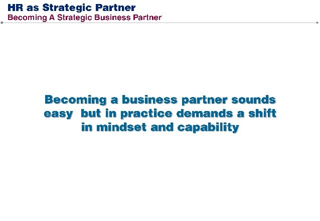 Strategic Partner vs. Employee Advocate Success in multiple-role framework requires that HR professionals balance the tens...