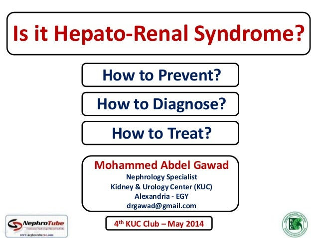 Mohammed Abdel Gawad Nephrology Specialist Kidney & Urology Center (KUC) Alexandria - EGY drgawad@gmail.com How to Prevent...