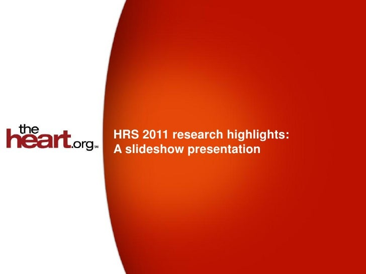 HRS 2011 research highlights:A slideshow presentation